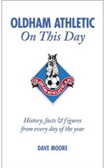 Oldham Athletic: On This Day